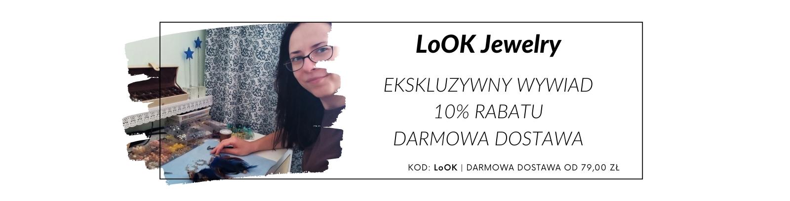 LoOK Jewelry - wywiad, promocja i darmowa dostawa!