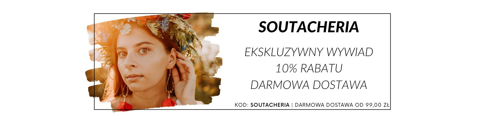 Soutacheria - ekskluzywny wywiad, promocja i darmowa dostawa!